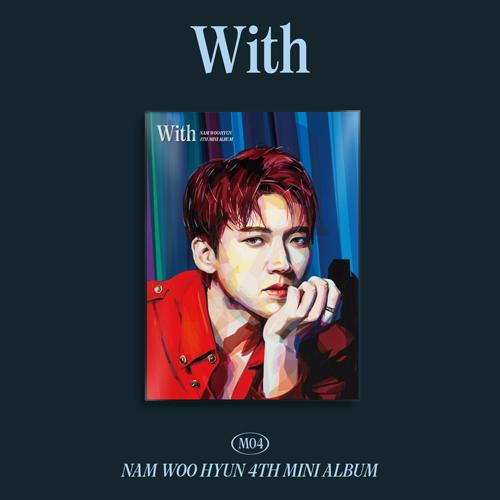 남우현 - 미니 4집 [With] (B ver.)